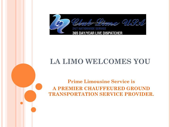 La limo welcomes you