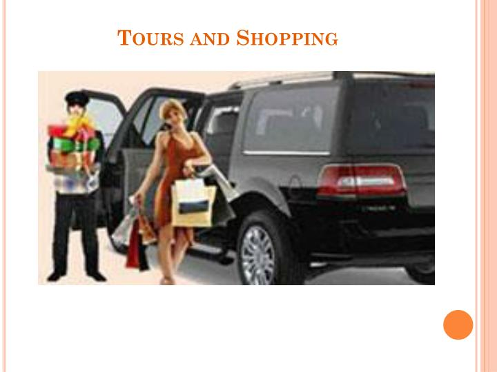 Tours and Shopping