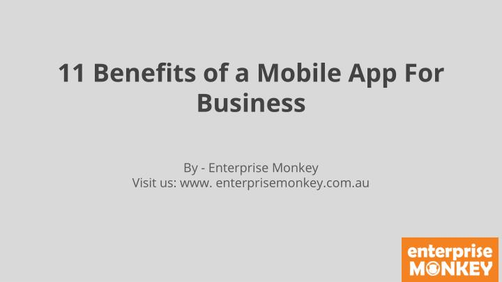 11 benefits of a mobile app for business