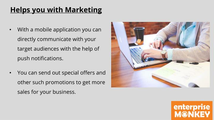 Helps you with Marketing