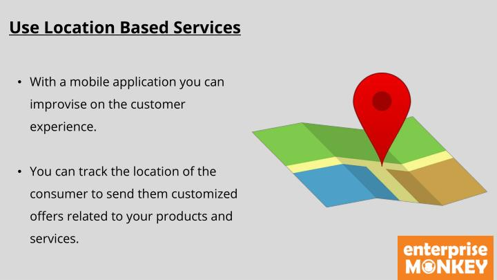 Use Location Based Services