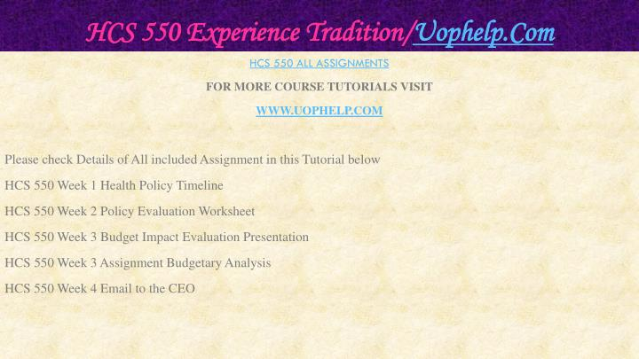 Hcs 550 experience tradition uophelp com1