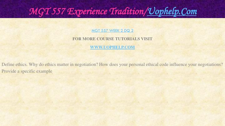 MGT 557 Experience Tradition/