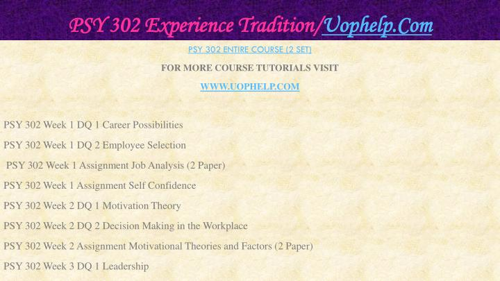 Psy 302 experience tradition uophelp com1