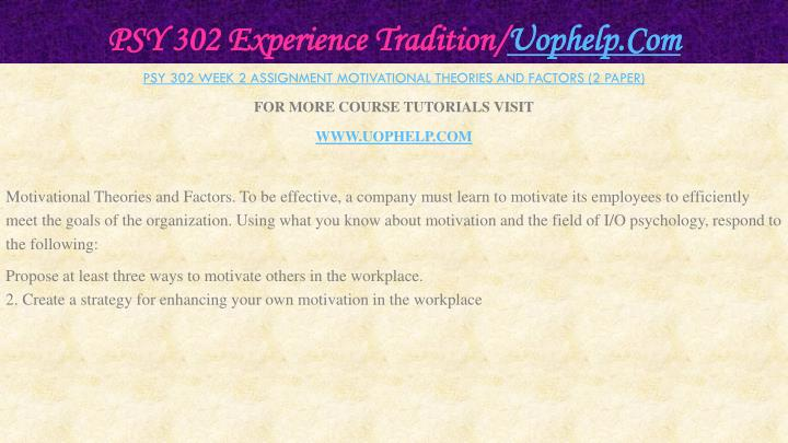 PSY 302 Experience Tradition/