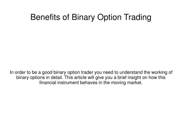 Benefits of binary option trading