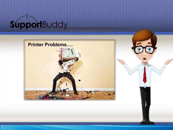 Printer Problems….