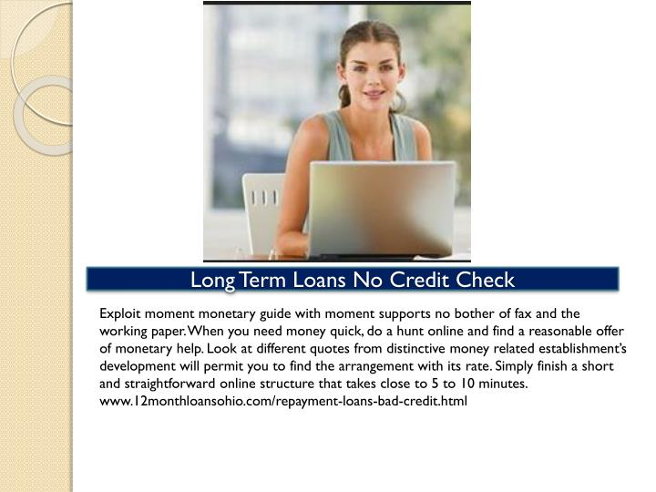 Long Term Loans No Credit Check