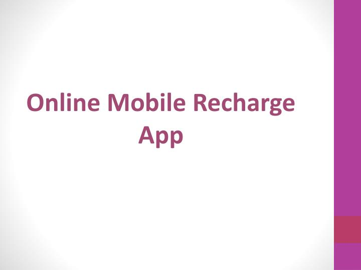 Online mobile recharge app