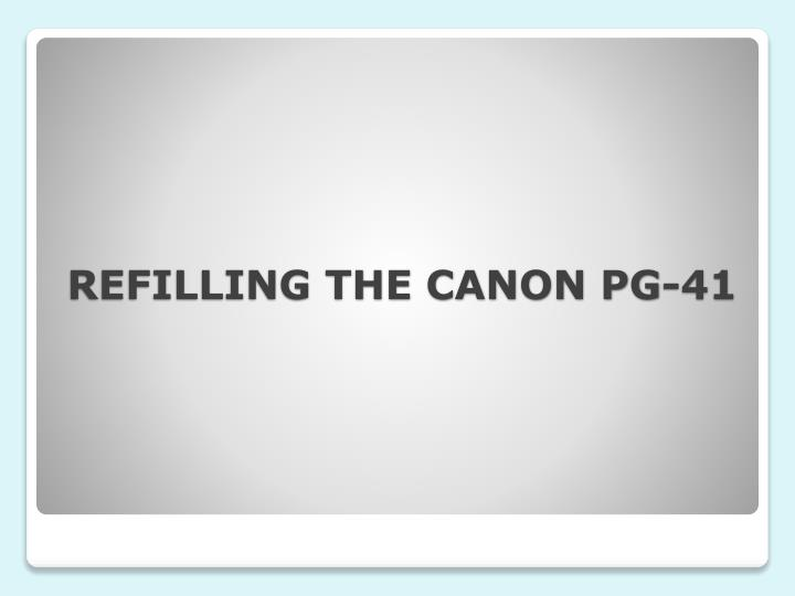 REFILLING THE CANON