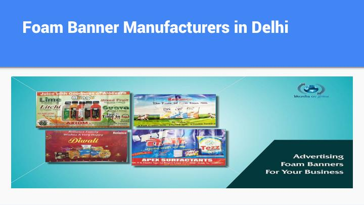 Foam Banner Manufacturers in Delhi