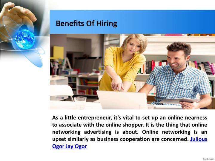 Benefits of hiring