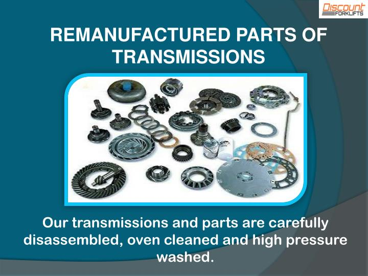 REMANUFACTURED PARTS OF TRANSMISSIONS
