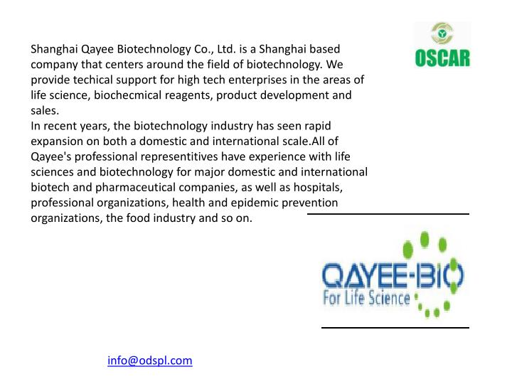 Shanghai Qayee Biotechnology Co., Ltd. is a Shanghai based