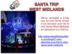 santa trip west midlands