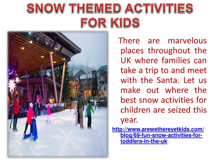 SNOW THEMED ACTIVITIES FOR KIDS