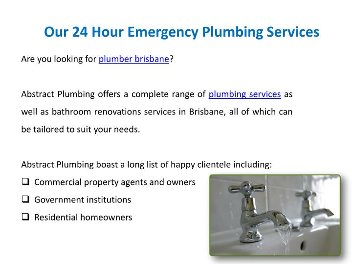 Our 24 Hour Emergency Plumbing Services