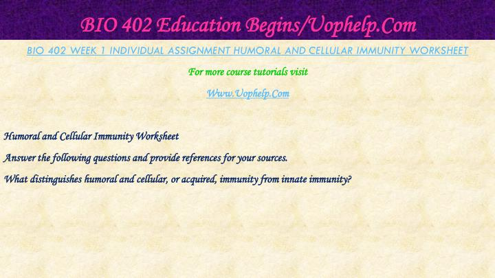 Bio 402 education begins uophelp com1