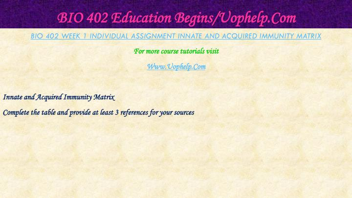 Bio 402 education begins uophelp com2