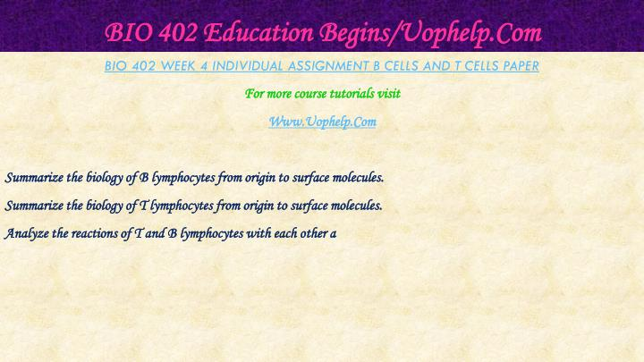 BIO 402 Education Begins/Uophelp.Com