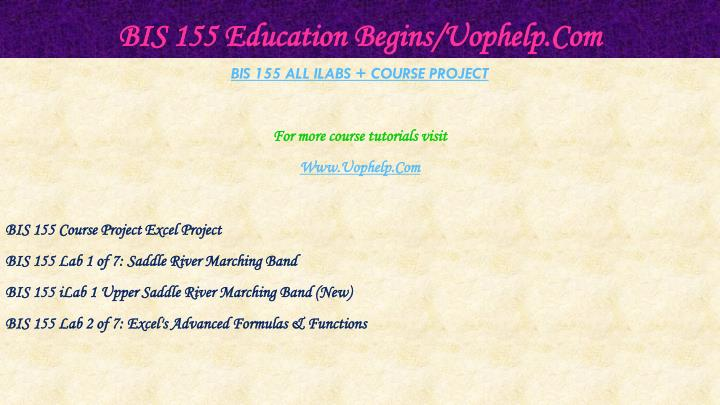 Bis 155 education begins uophelp com1