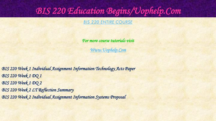 Bis 220 education begins uophelp com1