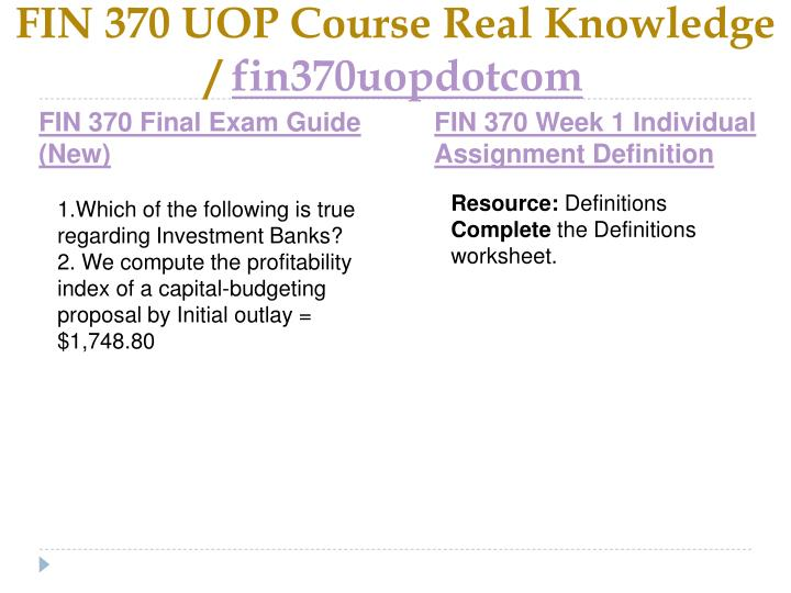 Fin 370 uop course real knowledge fin370uopdotcom1