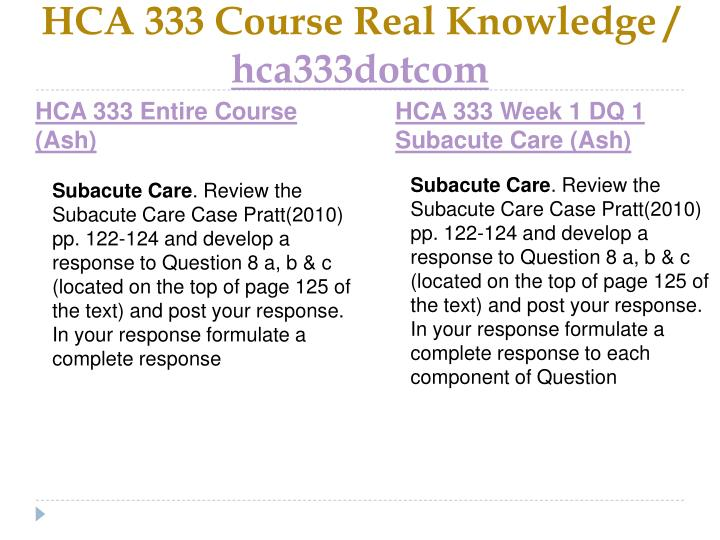Hca 333 course real knowledge hca333dotcom1