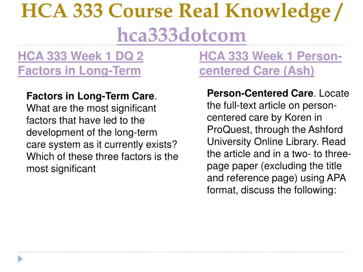 Hca 333 course real knowledge hca333dotcom2