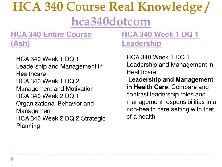 Hca 340 course real knowledge hca340dotcom1