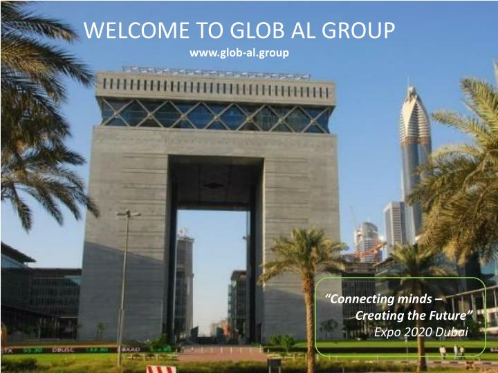 WELCOME TO GLOB AL GROUP