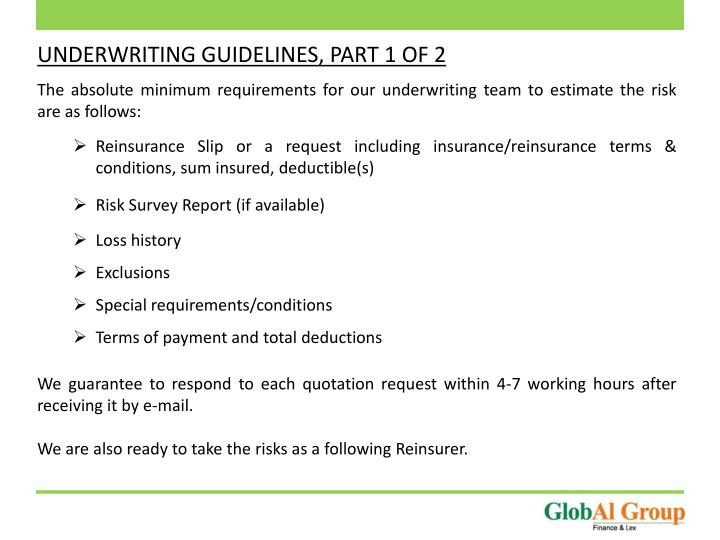 UNDERWRITING GUIDELINES, PART 1 OF 2