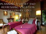 planning a short and refreshing vacation with luxury golf trips