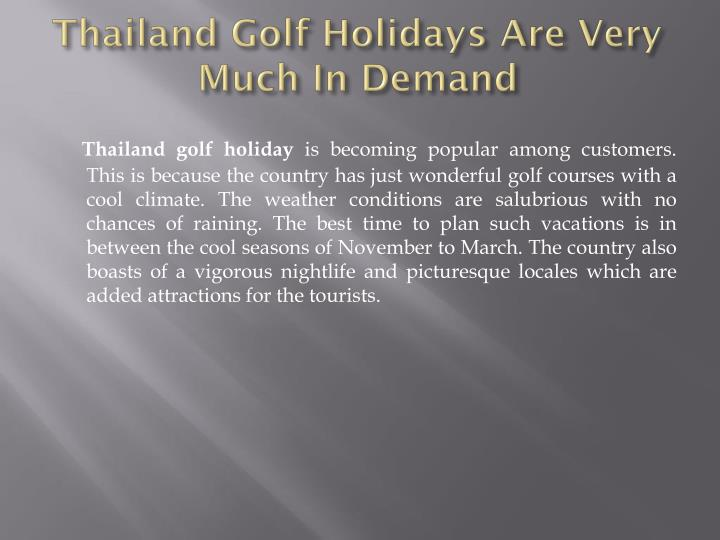 Thailand Golf Holidays Are Very Much In Demand