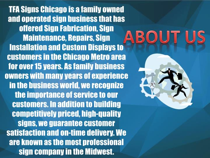 TFA Signs Chicago is a family owned and operated sign business that has offered Sign Fabrication, Si...