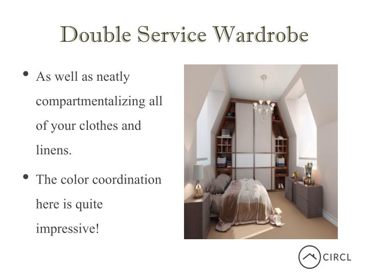 Double s ervice wardrobe