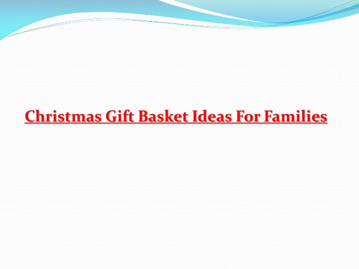 Christmas Gift Basket Ideas For