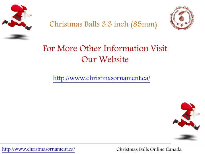 Christmas Balls 3.3 inch (85mm)