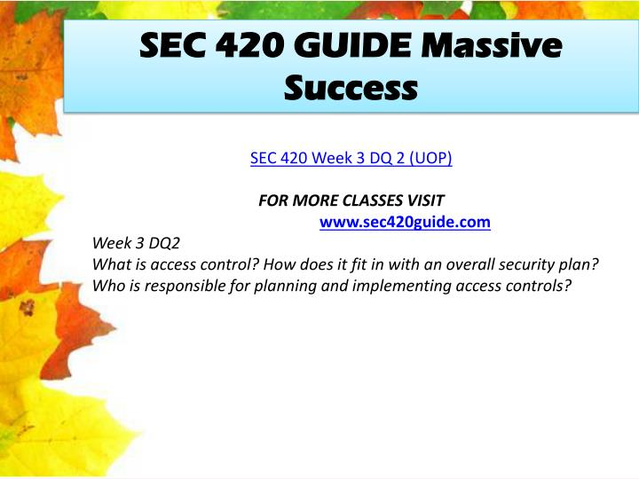 SEC 420 GUIDE Massive Success