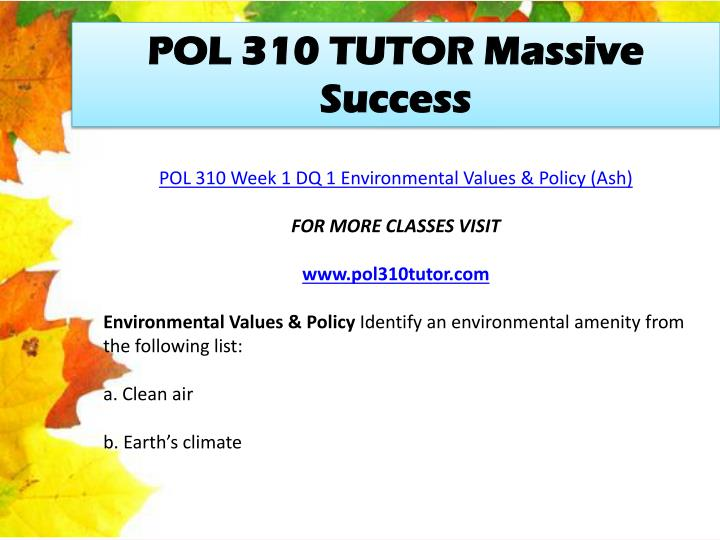 POL 310 TUTOR Massive Success