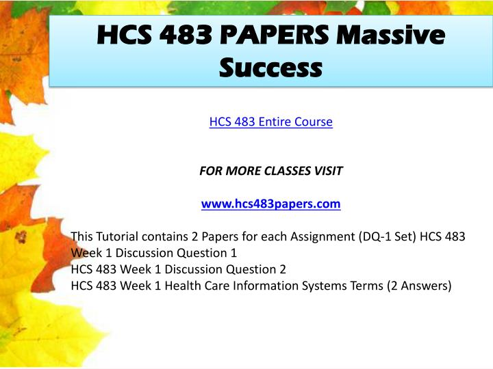 HCS 483 PAPERS Massive Success