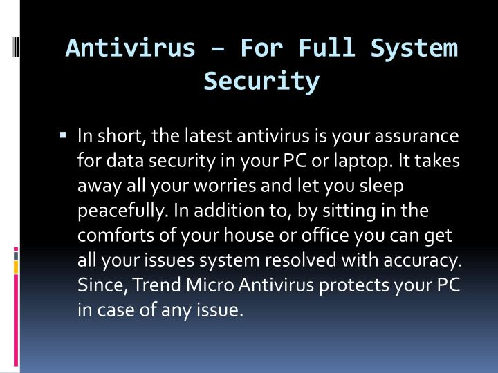 Antivirus – For Full System Security