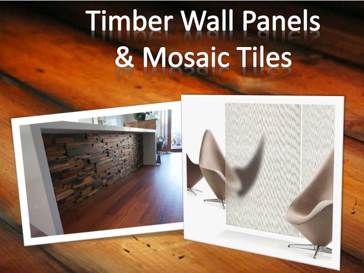 TimberWall Panels & Mosaic Tiles