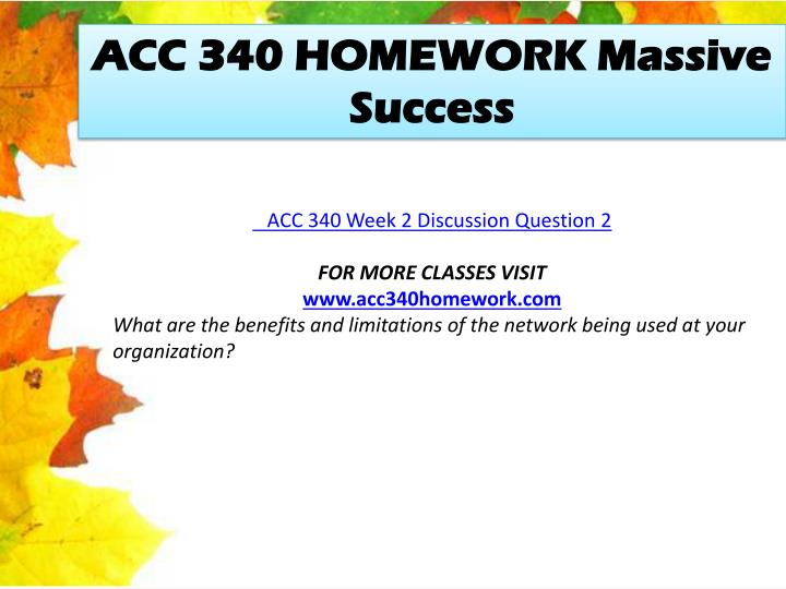 ACC 340 HOMEWORK Massive Success