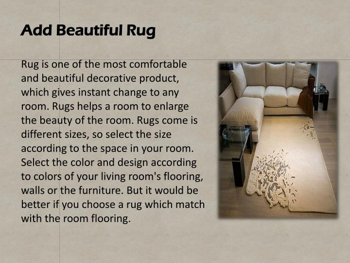 Add Beautiful Rug