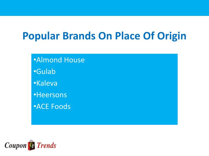 Popular brands on place of origin