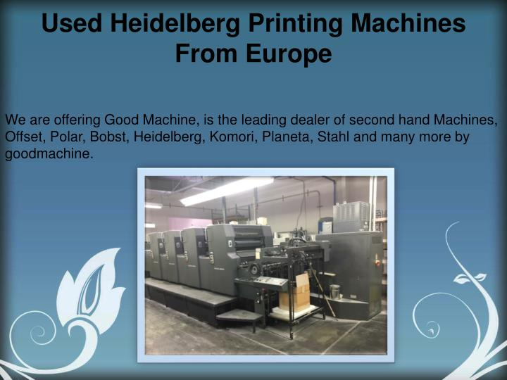 Used Heidelberg Printing Machines From Europe