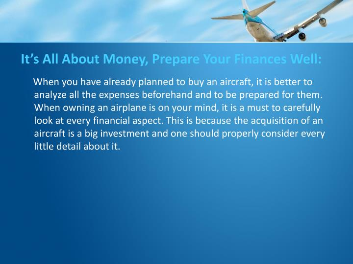 It's All About Money, Prepare Your Finances Well:
