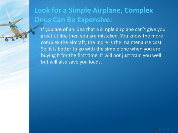 Look for a Simple Airplane, Complex Ones Can Be Expensive: