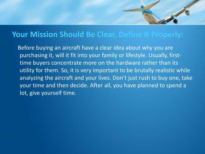 Your Mission Should Be Clear, Define It Properly: